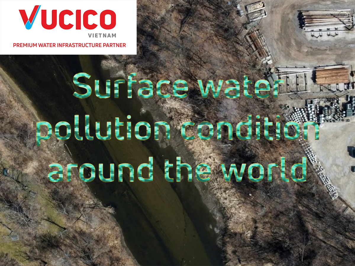SURFACE WATER POLLUTION CONDITION AROUND THE WORLD